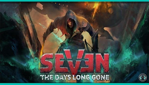 "Seven: The Days Long Gone llega a ""Gold"" y muestra nuevo tráiler"