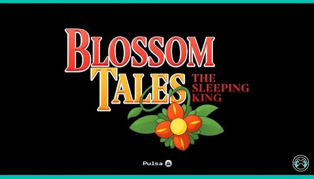 [Análisis] Blossom Tales: El rey durmiente