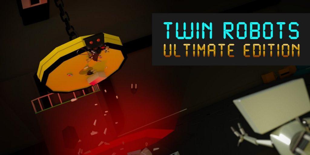 [Análisis] Twin Robots: Ultimate Edition, un cooperativo muy divertido
