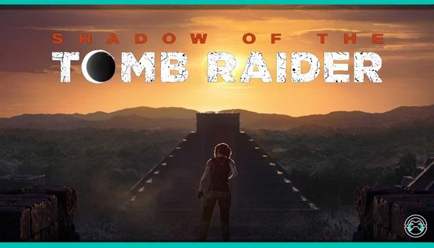 Ya podemos ver el nuevo tráiler cinemático de Shadow of the Tomb Raider
