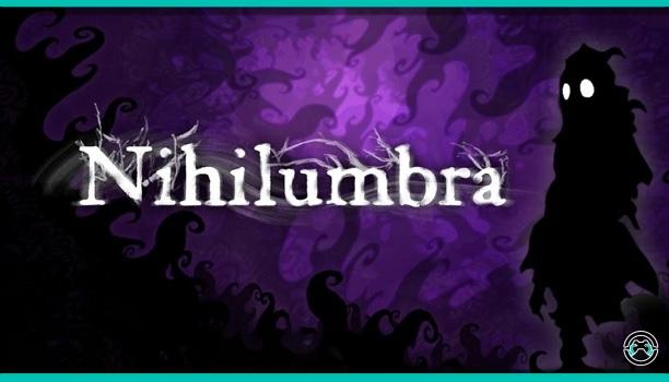 [Análisis] Nihilumbra