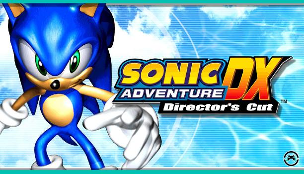 [Análisis] Sonic Adventure DX: Director´s Cut